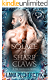 The Solace of Sharp Claws: Season of the Wolf (Fae Guardians Book 2)