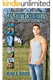 Gay Youth Chronicles Four Novel Bundle - Volume One