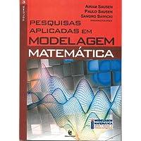 Pesquisas Aplicadas em Modelagem Matemática - Volume III
