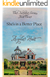 She's In a Better Place (The Fairlawn Series Book 3)