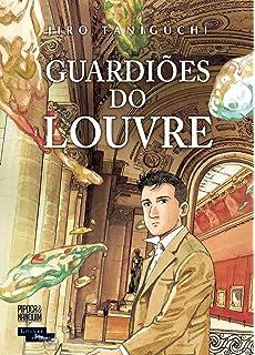 Guardioes do Louvre (Em Portugues do Brasil)