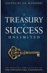 A Treasury of Success Unlimited: An Official Publication of The Napoleon Hill Foundation Kindle Edition