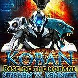 Koban: Rise of the Kobani: Koban, Book 3