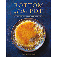 Bottom of the Pot: Persian Recipes and Stories (English Edition)