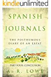 Spanish Journals: The Posthumous Diary of an Expat: Part Four - Conclusion