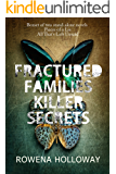Fractured Families Killer Secrets: Boxset: two gripping suspense thrillers