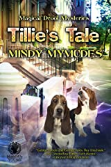 Tillie's Tale (Magical Drool Mysteries Book 2) Kindle Edition