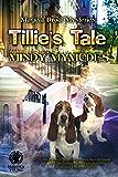 Tillie's Tale (Magical Drool Mysteries Book 2)