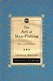 The Art of Man-Fishing: How to Reach the Lost