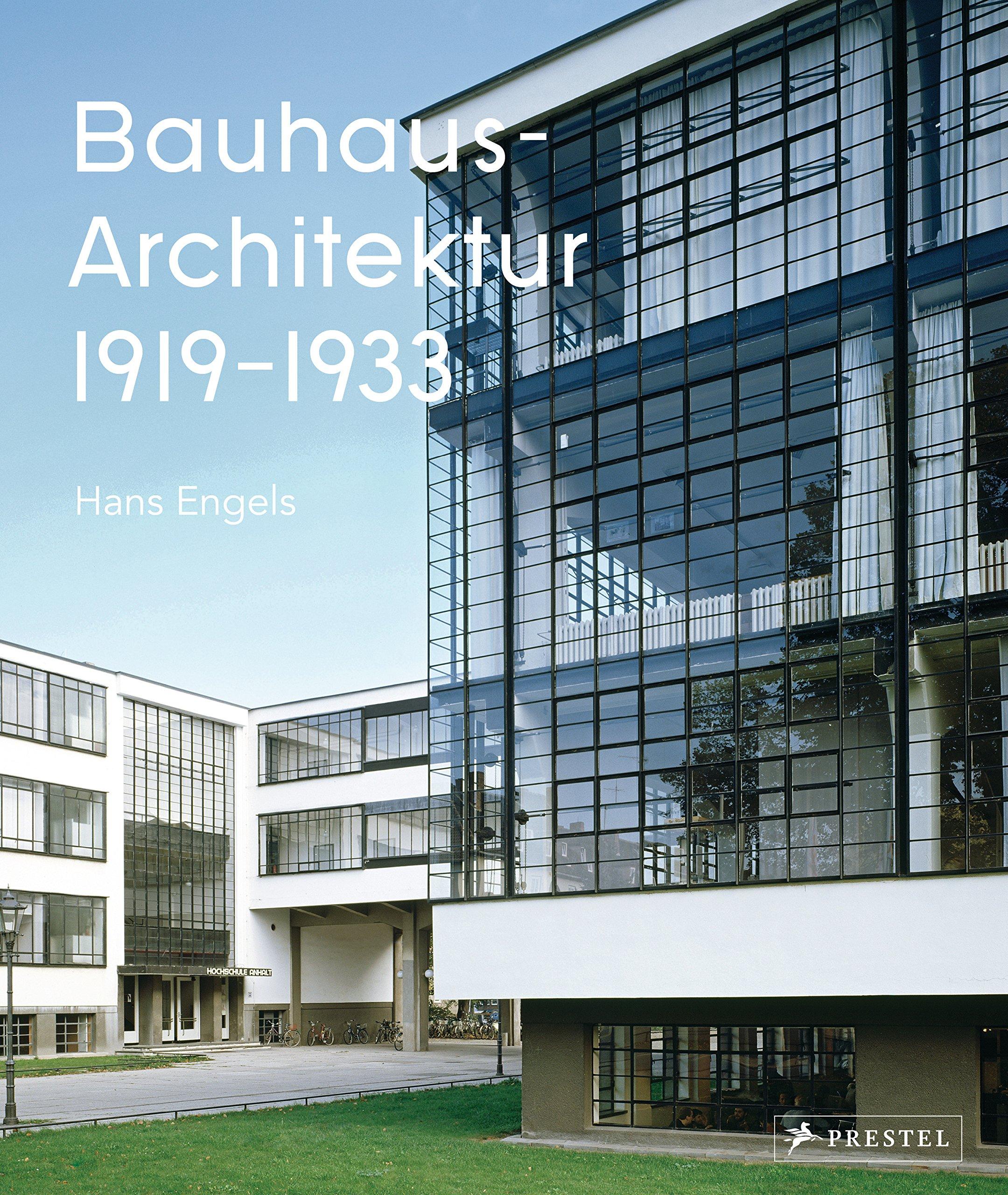 Bauhaus Architektur 1919 1933 Amazonde Hans Engels Axel Tilch