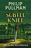 The Subtle Knife: His Dark Materials 2