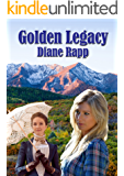 Golden Legacy: a Kayla and Steven Young Mystery