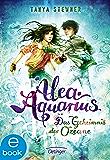 Alea Aquarius. Das Geheimnis der Ozeane: Band 3 (German Edition)