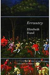 Errantry: Strange Stories Kindle Edition