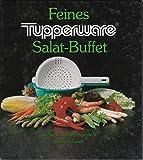 Feines Tupperware Salat-Buffet