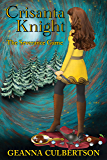 Crisanta Knight: The Severance Game (Crisanta Knight Series Book 2)