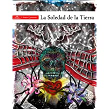 La soledad de la tierra (Spanish Edition) May 24, 2011
