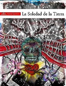 La soledad de la tierra (Spanish Edition)