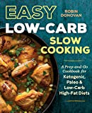 The Everyday Low-Carb Slow Cooker Cookbook: Over 120