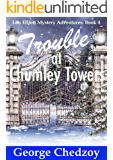 Trouble at Chumley Towers (Lou Elliott Mystery Adventures Book 4)
