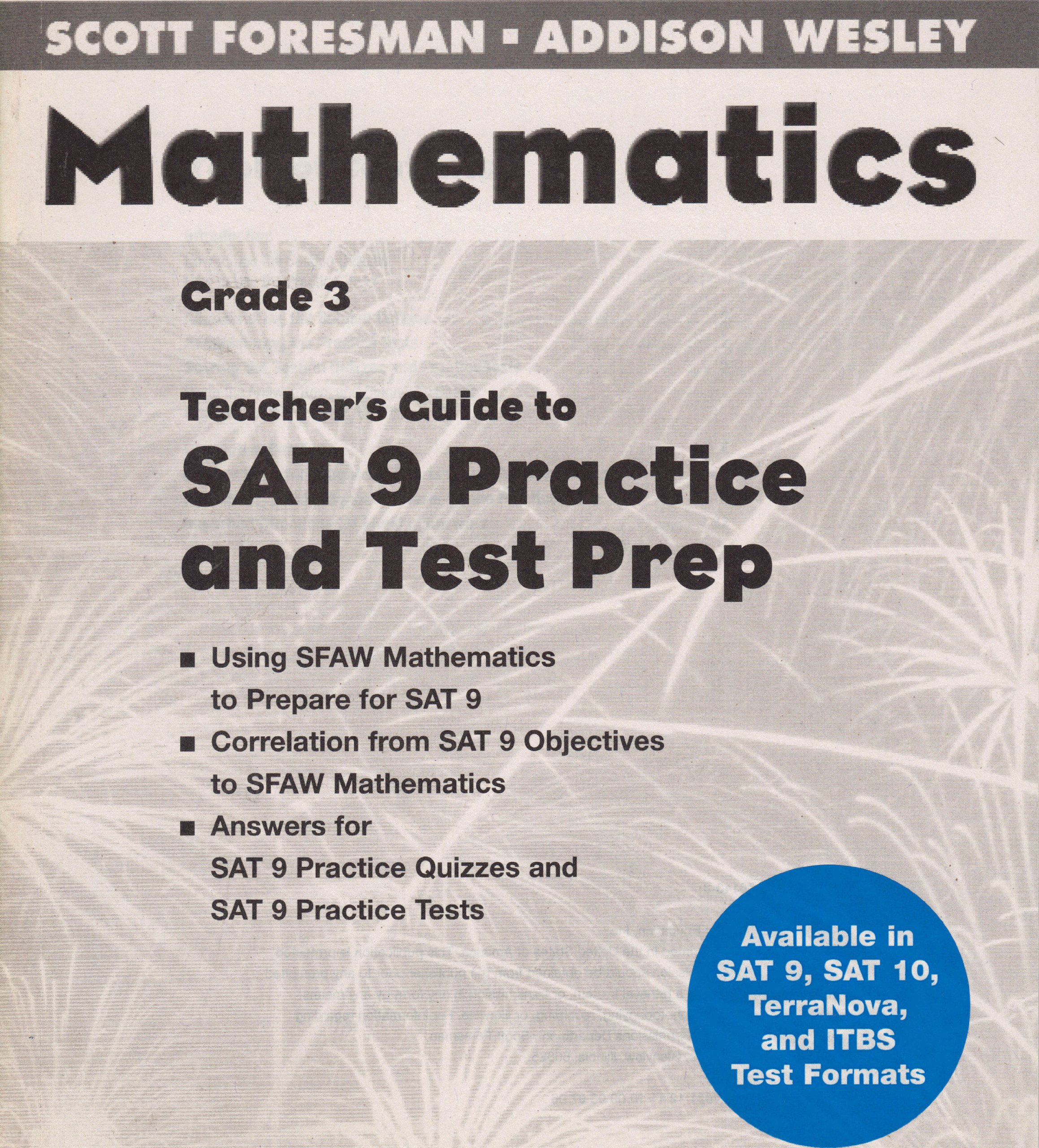 Mathematics Grade 3 Teachers guide to SAT Practice and Test Prep: addison  Wesley Scott Foresman: 9780328061433: Amazon.com: Books