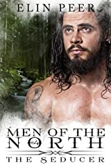 The Seducer (Men of the North Book 4) Kindle Edition