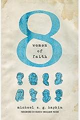 Eight Women of Faith Paperback