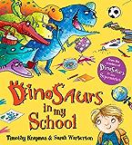 Dinosaurs in My School