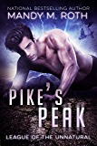 Pikes Peak (League of the Unnatural Book 1)