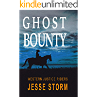 Ghost Bounty (Western Justice Riders)