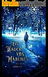 Ein Hauch von Märchen (German Edition)