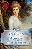 Mills & Boon : High Society Matrimony/His Cinderella Bride/An Escapade And An Engagement