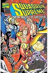 Squadron Supreme: New World Order (1998) #1 Kindle Edition