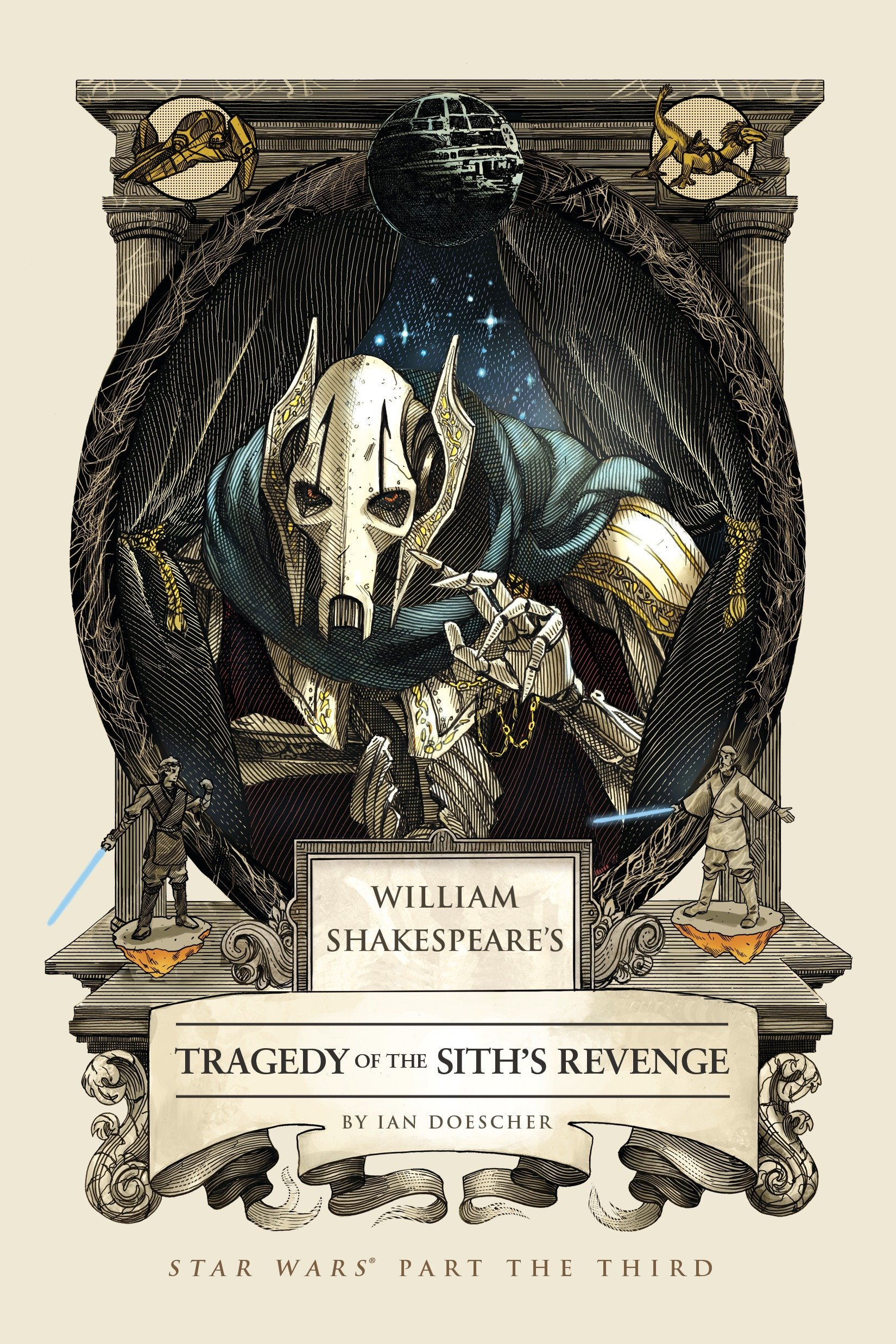 William Shakespeare's Tragedy of the Sith's Revenge: Star Wars Part the Third (William Shakespeare's Star Wars) pdf epub
