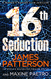 16th Seduction: (Women's Murder Club 16) (Women's Murder Club)