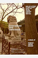 Foreigners and Emperors Kindle Edition