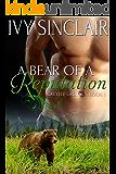 A Bear of a Reputation: (A Werebear Shifter Romance) (Greyelf Grizzlies Book 1)