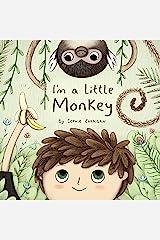 I'm a Little Monkey Kindle Edition