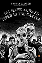 We Have Always Lived in the Castle: (Penguin Classics Deluxe Edition) Kindle Edition