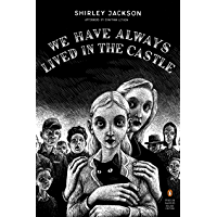 We Have Always Lived in the Castle: (Penguin Classics Deluxe Edition) book cover