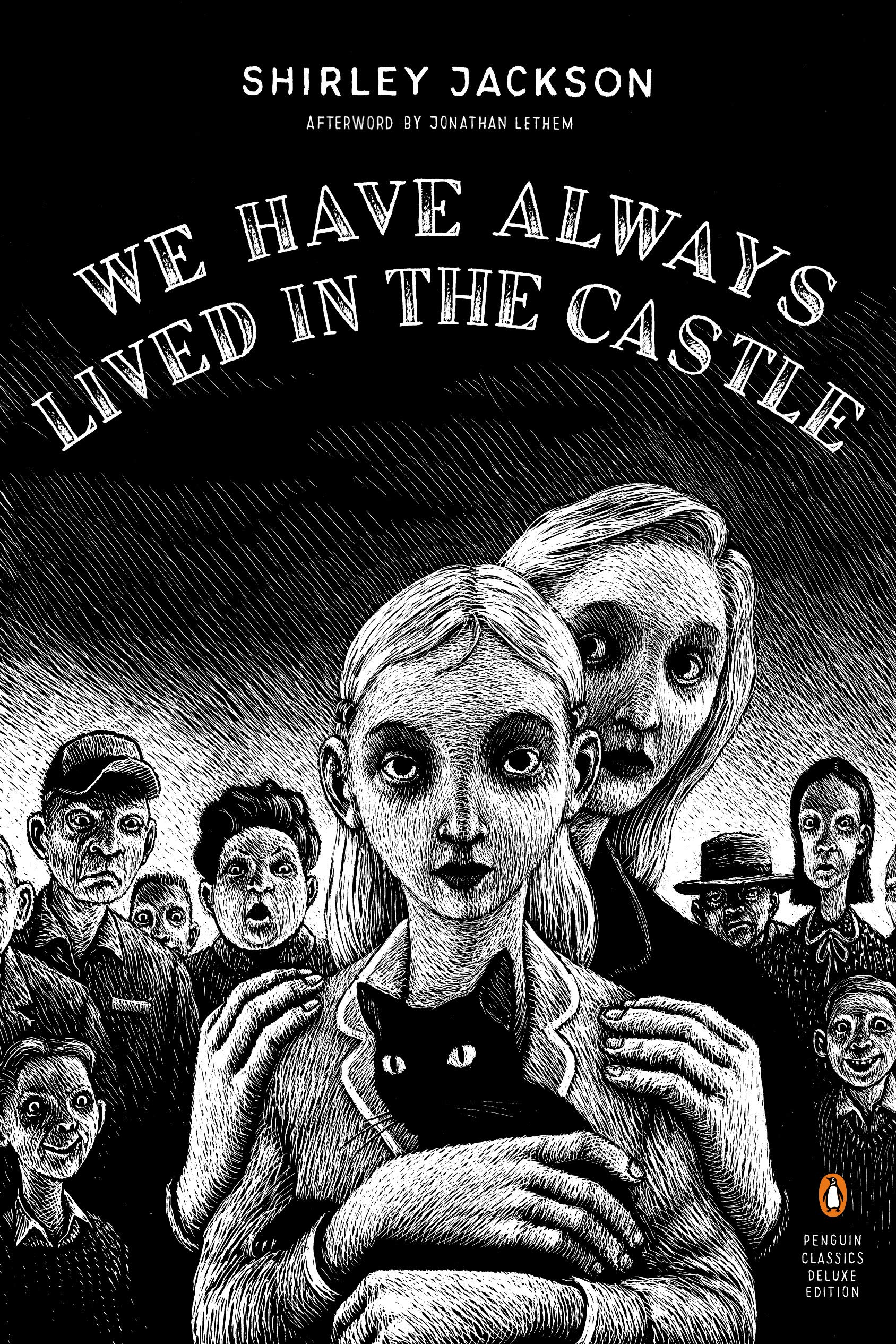 Amazon.com: We Have Always Lived in the Castle (Penguin Classics Deluxe  Edition) (8601419699940): Jackson, Shirley, Ott, Thomas, Lethem, Jonathan:  Books