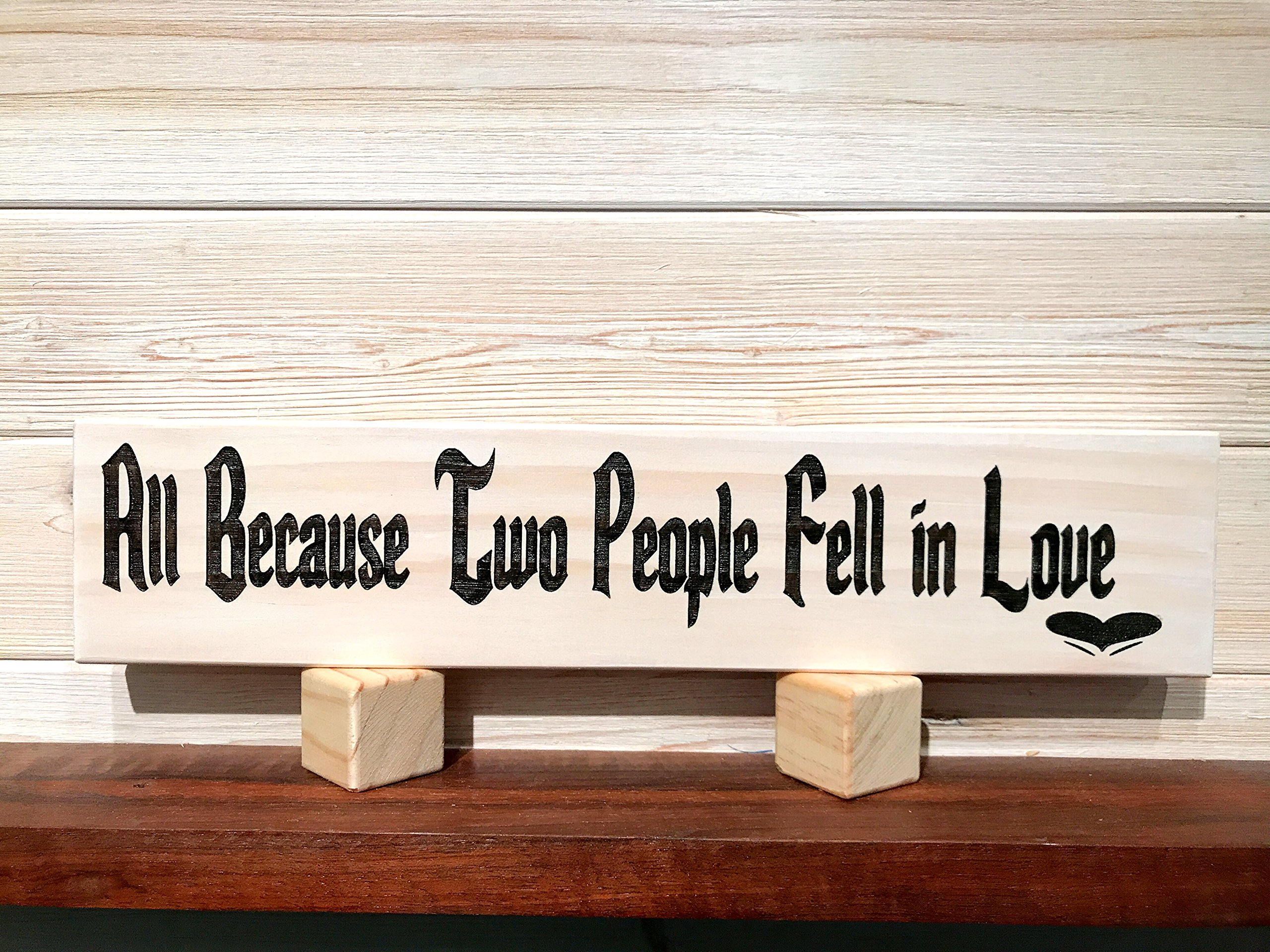 All Because Two People Fell In Love Wall Plaque Laser Engraved Personalized Custom Sign 163 by SignsByAllSeasons by All Seasons (Image #1)