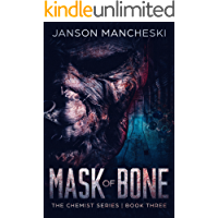 Mask of Bone: A Cale Van Waring Adventure (The Chemist Series Book 3) book cover