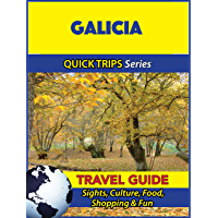 Galicia Travel Guide (Quick Trips Series): Sights, Culture, Food, Shopping & Fun (English Edition)