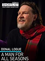 Donal Logue: A Man for All Seasons