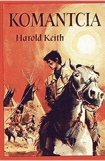 Komanticia, Harold, Keith