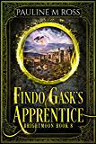 Findo Gask's Apprentice (Brightmoon Book 8)