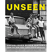 Unseen: Unpublished Black History from the New York Times Photo Archives book cover