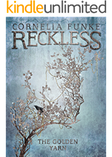 Amazon inkspell inkworld series book 2 ebook cornelia funke the golden yarn reckless book 3 fandeluxe Choice Image