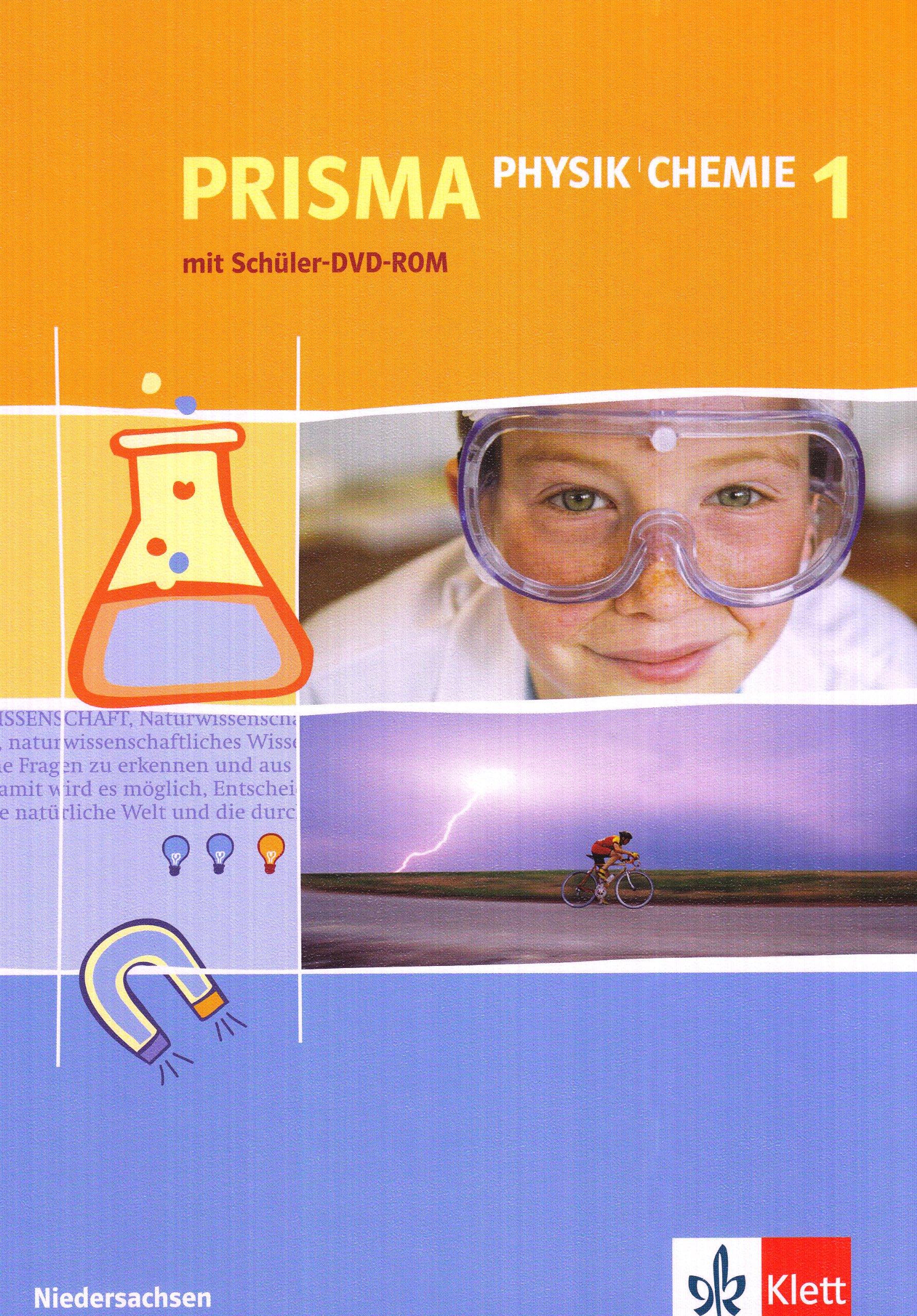 Prisma Physik/Chemie - Ausgabe für Niedersachsen: Schülerbuch 5./6. Schuljahr mit Schüler-DVD-ROM
